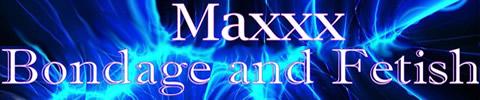 Maxxx Bondage and Fetish