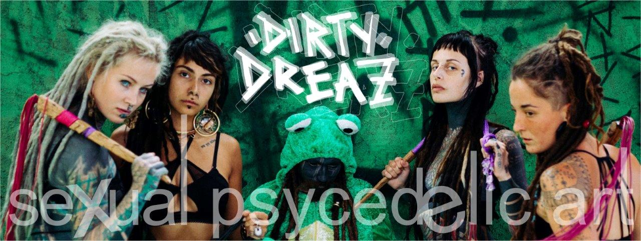 dirty dreaz